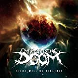 There Will Be Violence by Impending Doom [Music CD]