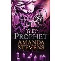 The Prophet Audiobook by Amanda Stevens Narrated by Khristine Hvam