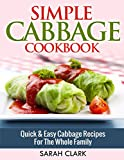 Simple Cabbage Cookbook  Quick & Easy Cabbage Recipes For The Whole Family