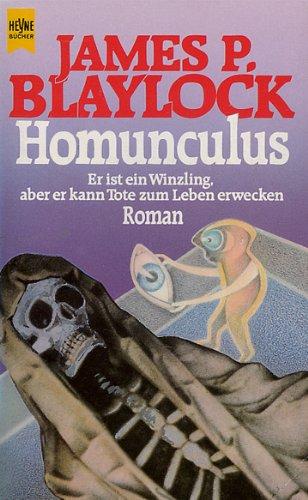James P. Blaylock - Homunculus