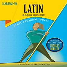 Latin Crash Course  by LANGUAGE/30 Narrated by LANGUAGE/30