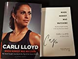 Carli Lloyd signed book When Nobody Was Watching USA Olympic Soccer Captain Gold
