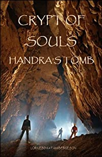 (FREE on 2/8) Crypt Of Souls: Handra's Tomb by Lori Lebda - http://eBooksHabit.com