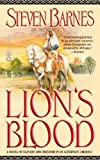 Lion's Blood by Barnes, Steven [MassMarket(2003/2/1)]