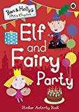 Ben and Holly's Little Kingdom: Elf and ...