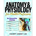 VangoNotes for Anatomy and Physiology for Health Professionals, 1/e