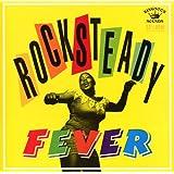 Rocksteady Fever