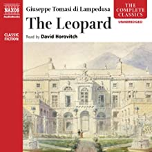 The Leopard | Livre audio Auteur(s) : Giuseppe Tomasi di Lampedusa Narrateur(s) : David Horovitch