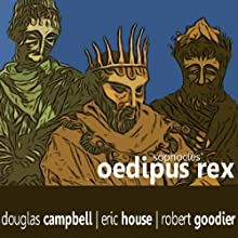 Oedipus Rex (       ABRIDGED)  Narrated by Douglas Campbell