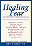img - for By Edmund, Ph.D. Bourne Healing Fear: New Approaches to Overcoming Anxiety (1st First Edition) [Paperback] book / textbook / text book