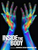img - for Inside the Body: Fantastic Images from Beneath the Skin book / textbook / text book
