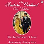 The Importance of Love | Barbara Cartland