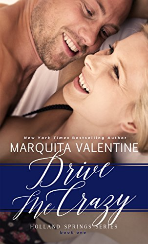 drive-me-crazy-holland-springs-series-book-1contemporary-romance