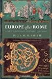 img - for Europe after Rome: A New Cultural History, 500-1000 book / textbook / text book