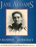 img - for Jane Addams: Champion of Democracy book / textbook / text book