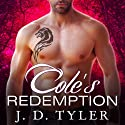 Cole's Redemption: Alpha Pack, Book 5 (       UNABRIDGED) by J. D. Tyler Narrated by Kirsten Potter
