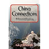China Connections: A Personal Journeyby Ruth Lehtomaki