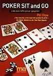 Poker Sit & Go : Les secrets pour gagner