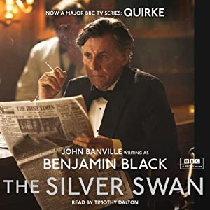The Silver Swan | [Benjamin Black]