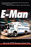 img - for E-Man: Life in the NYPD Emergency Service Unit by Al Sheppard (2009-03-13) book / textbook / text book