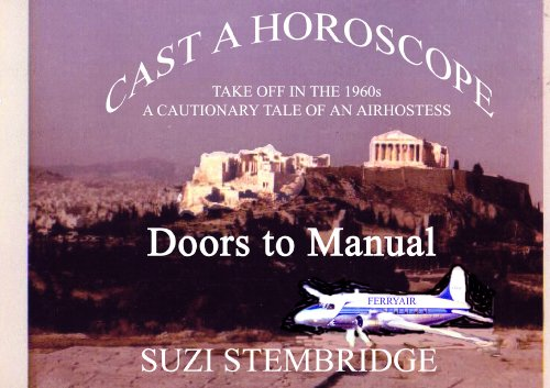 CAST A HOROSCOPE: DOORS TO MANUAL Volume 1 of the COMING OF AGE TRILOGY (JIGSAW Book 4)