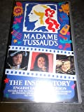Madame Tussaud ' s The Inside StoryVideo Waxworks