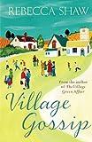 Village Gossip (Turnham Malpas Series Book 7)