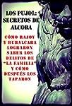 Los Pujol: secretos de alcoba