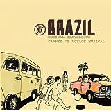 Brésil : Carnet De Voyage Musical