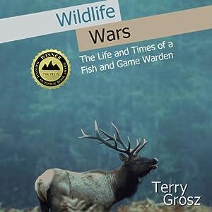 Wildlife Wars Audiobook