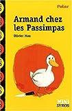echange, troc Olivier Mau - Armand chez les Passimpas