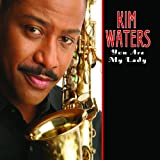 You Are My Lady ~ Kim Waters