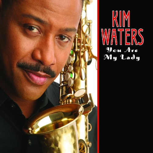 You Are My Lady by Kim Waters