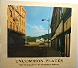 Uncommon Places (0893811408) by Shore, Stephen