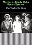 img - for Murder at Shady Oaks Senior Estates: The Taylor Swifting book / textbook / text book