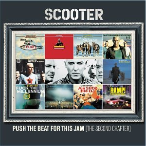Scooter - Push The Beat For This Jam - The Singles 1998-2002 - Zortam Music