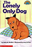 img - for Lonely Only Dog (Hello Reader (Level 3)) book / textbook / text book
