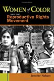 cover of Women of Color and the Reproductive Rights Movement