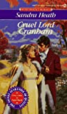 Cruel Lord Cranham (Signet Regency Romance) (0451177363) by Heath, Sandra
