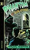 Phantom of Burlap Hall (0744523192) by Ironside, Virginia