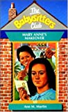 Mary Anne's Makeover (Babysitters Club) (0590558544) by Ann M. Martin