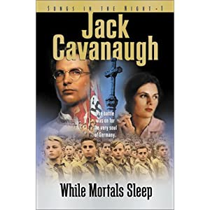 &#8220;While Mortals Sleep&#8221; by Jack Cavanaugh :Book Review