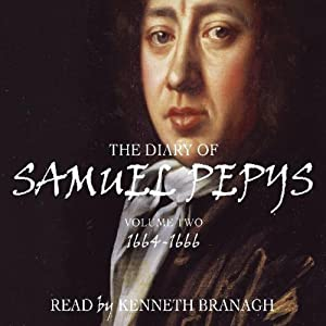 The Diary of Samuel Pepys, Volume 2, 1664-1666 Audiobook