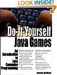 Do-It-Yourself Java Games: An Introdu...