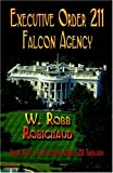 img - for Executive Order 211 Falcon Agency book / textbook / text book