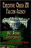 img - for Executive Order 211 Falcon Agency book / textbook / text book