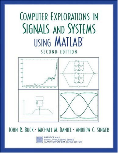 Computer Explorations in Signals and Systems Using MATLAB...