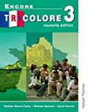 img - for Encore Tricolore 3: Nouvelle Edition book / textbook / text book