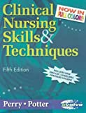 Clinical Nursing Skills & Techniques - Revised Reprint, 5e (032302601X) by Anne Griffin Perry