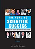 img - for The Road to Scientific Success: Inspiring Life Stories of Prominent Researchers book / textbook / text book